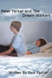 Peter Parker And The Dream Walkers