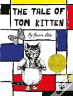 Peter Rabbit - The Tale Of Tom Kitten
