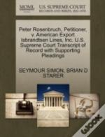 Peter Rosenbruch, Petitioner, V. American Export Isbrandtsen Lines, Inc. U.S. Supreme Court Transcript Of Record With Supporting Pleadings
