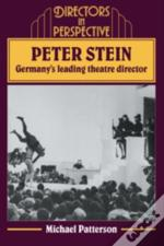 Peter Stein: Germany'S Leading Theatre Director