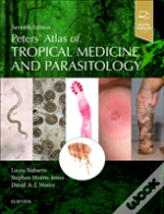 Peters' Atlas Of Tropical Medicine And Parasitology