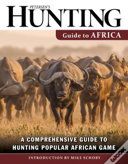 Wook.pt - Petersen'S Hunting Guide To Africa