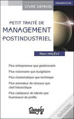 Petit Traite De Management Post-Industriel