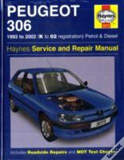 Wook.pt - Peugeot 306 Petrol And Diesel Service And Repair Manual