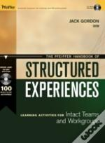 Pfeiffer Handbook Of Structured Experienceslearning Activities For Intact Teams And Workgroups