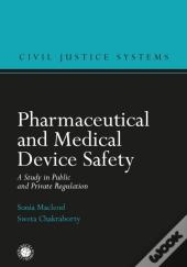 Pharmaceutical And Medical Device Safety