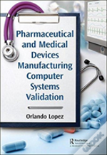 Pharmaceutical And Medical Devices