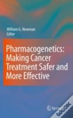 Pharmacogenetics Making Cancer Treatment