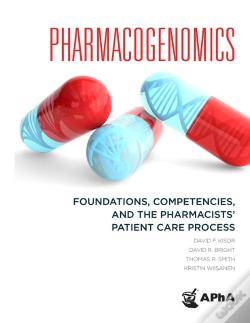 Wook.pt - Pharmacogenomics: Foundations, Competencies, And The Pharmacists' Patient Care Process