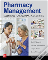 Pharmacy Management: Essentials For All Practice Settings,