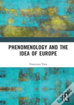 Phenomenology And The Idea Of Europe