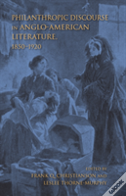Wook.pt - Philanthropic Discourse In Anglo-American Literature, 1850-1920