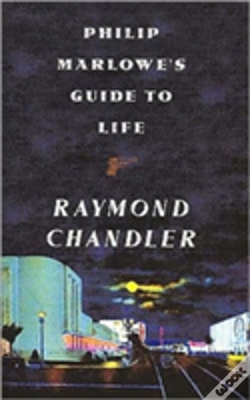 Wook.pt - Philip Marlowe'S Guide To Life