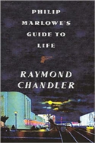 Philip Marlowe'S Guide To Life