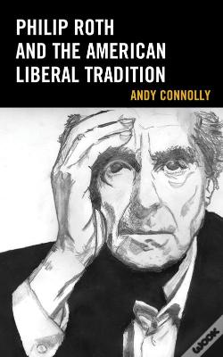 Wook.pt - Philip Roth And The American Liberal Tradition