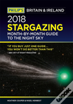 Philip'S 2018 Stargazing Month-By-Month Guide To The Night Sky Britain & Ireland