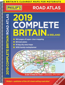 Wook.pt - Philip'S 2019 Complete Road Atlas Britain And Ireland - Spiral