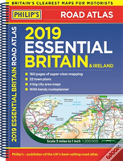Wook.pt - Philip'S 2019 Essential Road Atlas Britain And Ireland - Spiral A4
