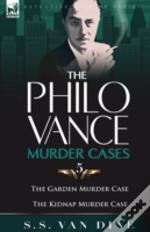 Philo Vance Murder Casesgarden Murder Case & The Kidnap Murder Case