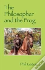 Philosopher And The Frog