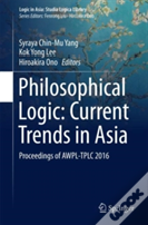 Philosophical Logic: Current Trends In Asia
