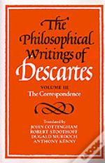 Philosophical Writings Of Descartescorrespondence