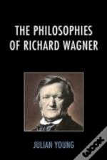 Philosophies Of Richard Wagnercb