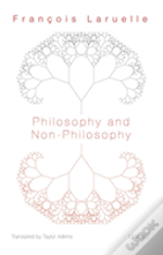 Philosophy And Non Philosophy