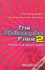 Philosophy Files 2