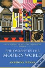 Philosophy In The Modern Worldnew History Of Western Philosophy