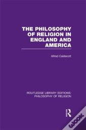 Philosophy Of Religion In England And America
