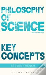 Philosophy Of Science: Key Concepts