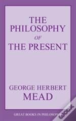 Philosophy Of The Present