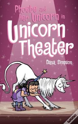 Wook.pt - Phoebe And Her Unicorn In Unicorn Theater
