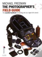 Photographer'S Field Guide