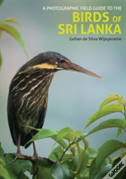 Wook.pt - Photographic Field Guide To The Birds Of Sri Lanka
