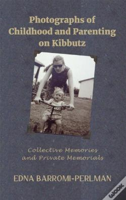 Wook.pt - Photographs Of Childhood And Parenting On Kibbutz