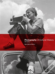 Photography A Cultural Hist 4th Ed