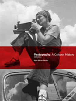 Wook.pt - Photography A Cultural Hist 4th Ed