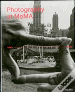 Photography At Moma: 1960 To Now - Volume Ii