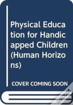 Physical Education For Handicapped Children