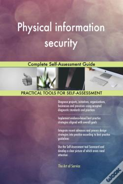 Wook.pt - Physical Information Security Complete Self-Assessment Guide