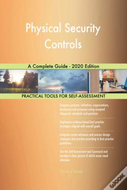 Wook.pt - Physical Security Controls A Complete Guide - 2020 Edition