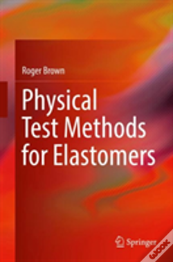 Wook.pt - Physical Test Methods For Elastomers