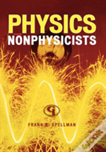 Physics For Nonphysicists