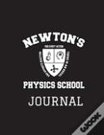 Physics Journal Newton'S School Study Field Notes Notebook 8.5'X11' Month Planner Black (2018 Daily, Weekly, Monthly, Annual Agenda, Organizer, Calendar, Notepad, Ledger, Daybook)