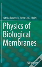 Physics Of Biological Membranes