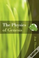 Physics Of Genesis
