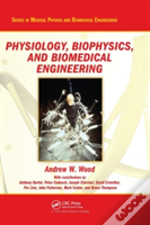 Physiology, Biophysics And Biomedical Engineering