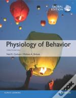 Physiology Of Behavior Plus Mypsychlab With Pearson Etext, Global Edition